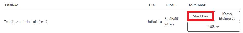 Kuvankaappaus Qvaimen etusivulta, jossa on merkitty punaisella Muokkaa-painike aineistolistauksessa.